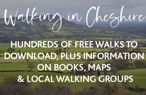 Walking in Cheshire: Hundreds of free walks to download, plus information on books, maps and local walking groups.